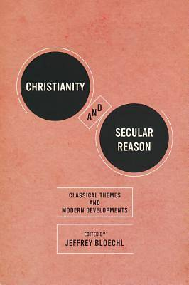 Christianity and Secular Reason