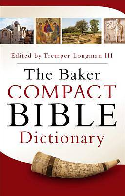 The Baker Compact Bible Dictionary [ePub Ebook]
