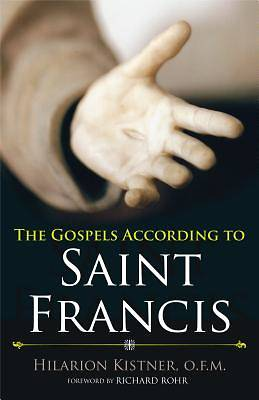 The Gospels According to St. Francis