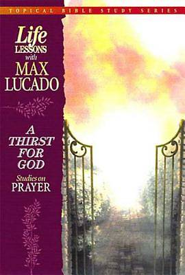 Life Lessons - A Thirst for God