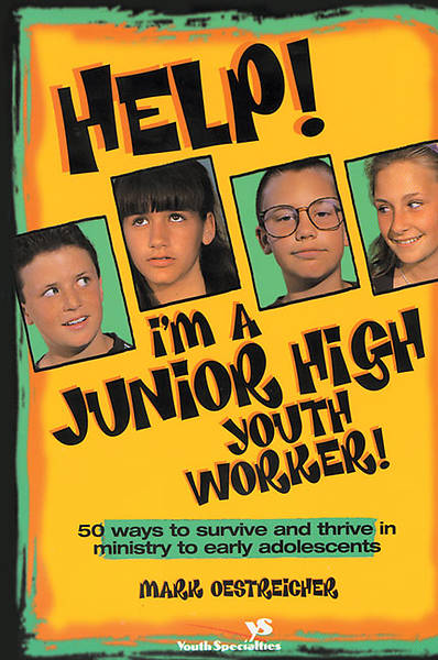 Help! Im a Junior High Youth Worker!