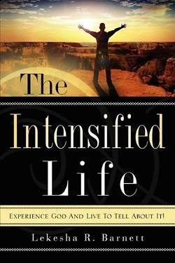 The Intensified Life