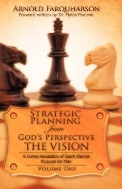 Strategic Planning from Gods Perspective the Vision