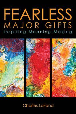 Fearless Major Gifts [ePub Ebook]