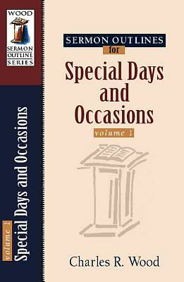 Sermon Outlines on Special Days and Occasions