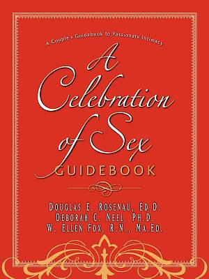A Celebration of Sex Guidebook