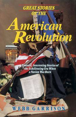 Great Stories of the American Revolution