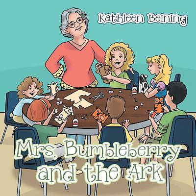 Mrs. Bumbleberry and the Ark