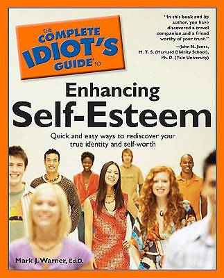 Complete Idiots Guide to Self-Esteem