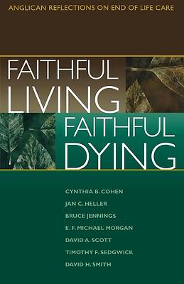 Faithful Living, Faithful Dying [ePub Ebook]