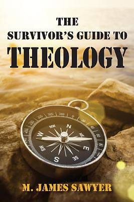 The Survivors Guide to Theology