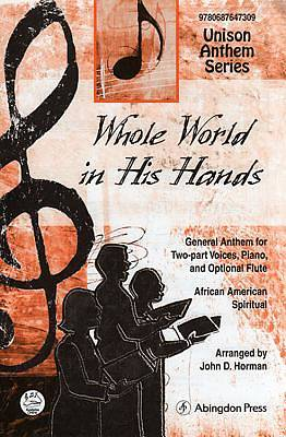 Whole World in His Hands Anthem