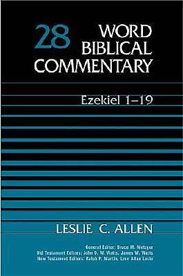 Word Biblical Commentary - Ezekiel 1-19