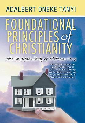 Foundational Principles of Christianity