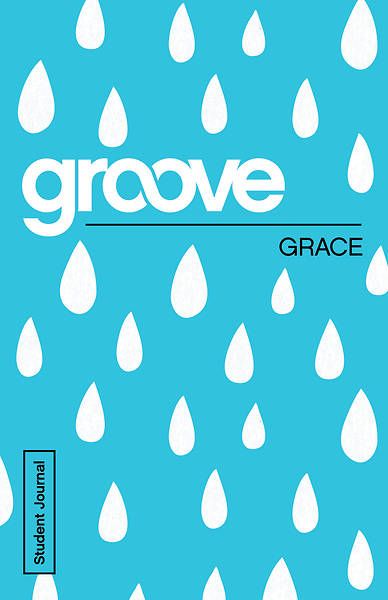 Groove: Grace Student Journal