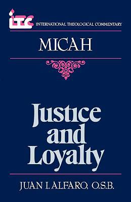 Justice and Loyalty