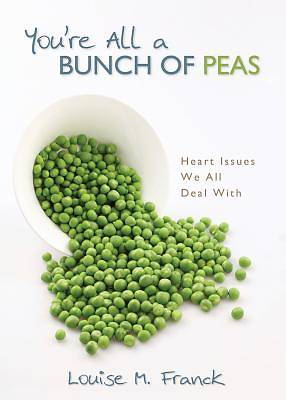 Youre All a Bunch of Peas
