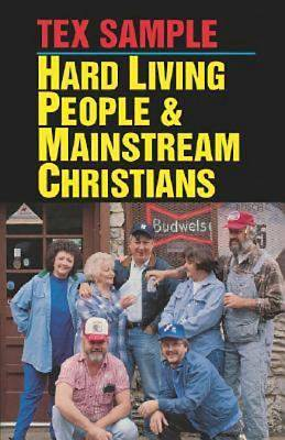 Hard Living People & Mainstream Christians