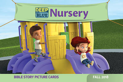 Deep Blue Nursery Bible Story Picture Cards Fall 2018