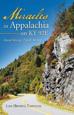 Miracles in Appalachia on KY 92e