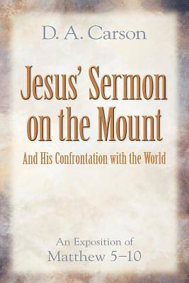 Jesus Sermon on the Mount and His Confrontation with the World