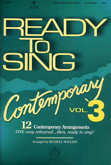 Ready to Sing Contemporary Volume 3 Choral Book