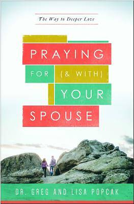 Praying for (and With) Your Spouse
