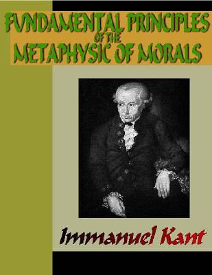 Fundamental Principles of the Metaphysic of Morals [Adobe Ebook]