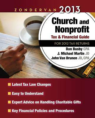 Zondervan 2013 Church and Nonprofit Tax and Financial Guide