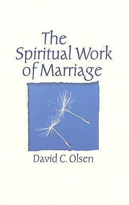 The Spiritual Work of Marriage