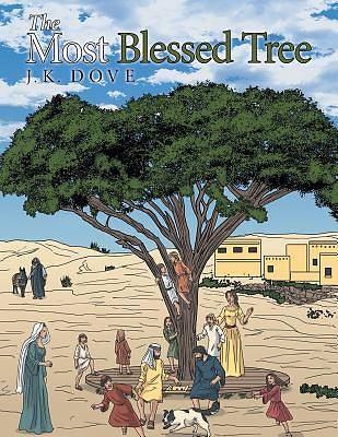 The Most Blessed Tree