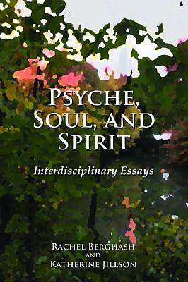 Psyche, Soul, and Spirit