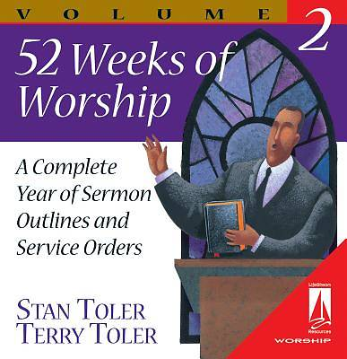 Fifty-Two Weeks of Worship, Volume 2