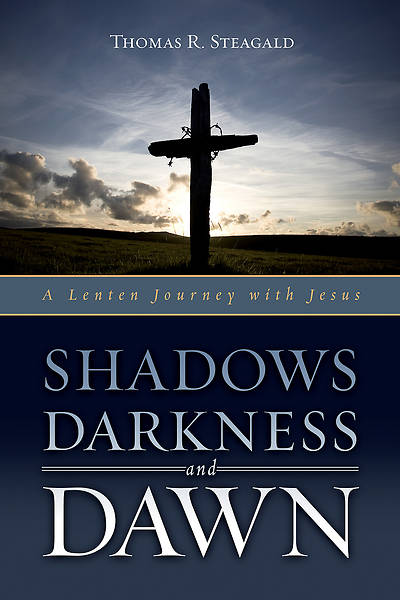 Shadows, Darkness, and Dawn