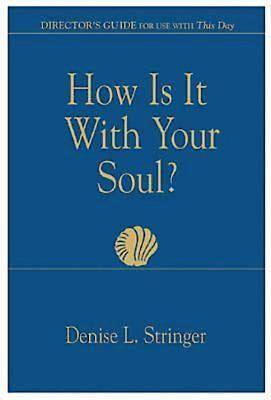How Is It With Your Soul (Director Guide) - eBook [ePub]