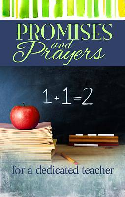 Promises and Prayers for a Dedicated Teacher