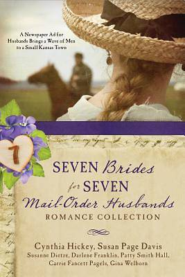 Seven Brides for Seven Mail-Order Husbands Romance Collection
