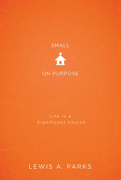 Small on Purpose