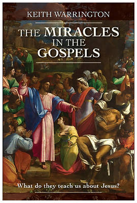 The Miracle in the Gospels