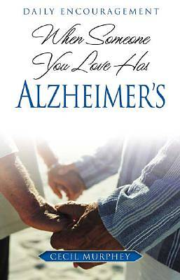 When Someone You Love Has Alzheimers