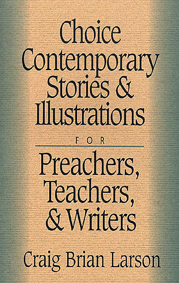 Choice Contemporary Stories & Illustrations