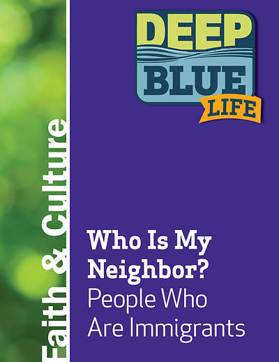 Deep Blue Life: Who Is My Neighbor? People Who Are Immigrants Word Download
