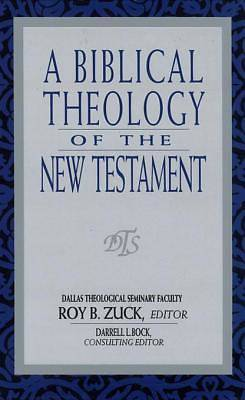 A Biblical Theology of the New Testament [ePub Ebook]