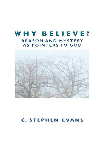 Why Believe?
