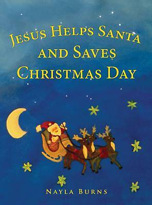 Jesus Helps Santa and Saves Christmas Day
