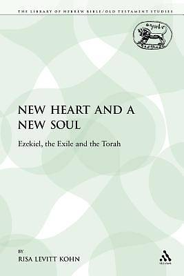 A New Heart and a New Soul