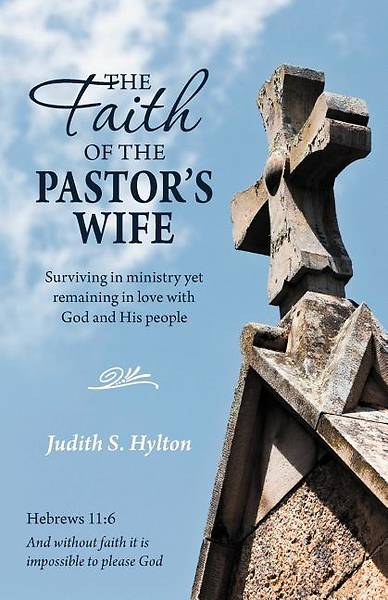 The Faith of the Pastors Wife