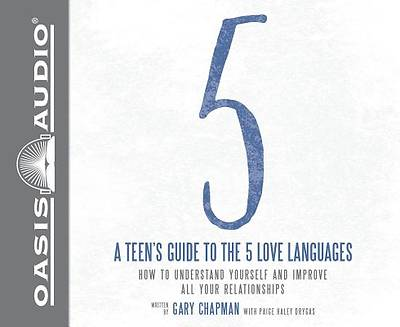 A Teens Guide to the 5 Love Languages