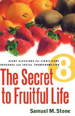 The Secret to Fruitful Life