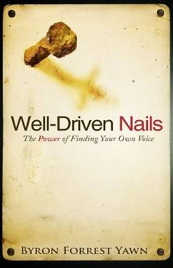 Well-Driven Nails